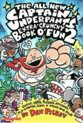 Captain Underpants Extra-Crunchy Book o' Fun