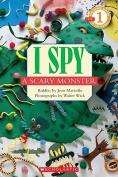 I Spy a Scary Monster (I Spy