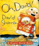 Oh David!: A Diaper David Book