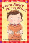If You're Angry and You Know It! (Scholastic Reader - Level 2
