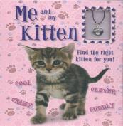 Me & My Kitten