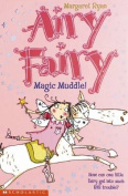Magic Muddle! (Airy Fairy S.)