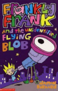 Frankly Frank and the Unidentified Flying Blob (Frankly Frank S.)
