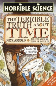 The Terrible Truth about Time