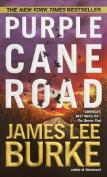 Purple Cane Road (Dave Robicheaux Mysteries