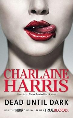Dead Until Dark (Sookie Stackhouse Novels)