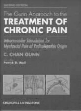 The Gunn Approach to the Treatment of Chronic Pain: Intramuscular Stimulation for Myofascial Pain of Radiculopathic Origin