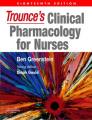 Trounce'S Clinical Pharmacology for Nurses 18e