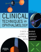 Clinical Techniques in Ophthalmology