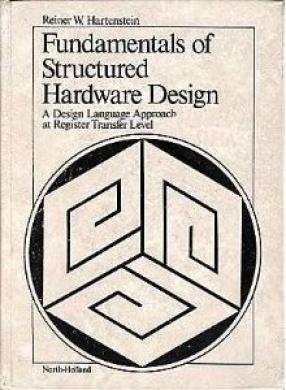 Fundamentals of Structured Hardware Design