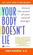 Your Body Doesn't Lie