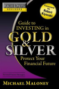 Guide to Investing in Gold and Silver