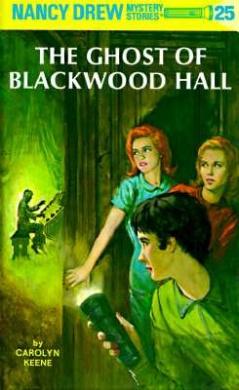 Ghost of Blackwood Hall (Nancy Drew Mysteries S.)