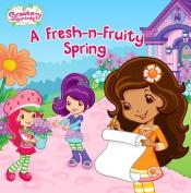 A Fresh-N-Fruity Spring (Strawberry Shortcake