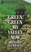 Green, Green My Valley Now