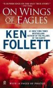 Follett Ken : on Wings of Eagles