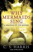 Why Mermaids Sing (Sebastian St. Cyr Mysteries