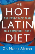 The Hot Latin Diet