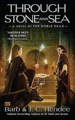 Through Stone and Sea (Noble Dead)