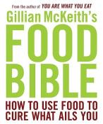 Gillian McKeith's Food Bible