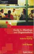 Guide for Meetings and Organisations 8ed Volume 2