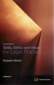 Skills Ethics & Values for Legal Practice