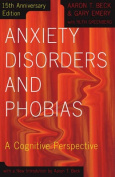 Anxiety Disorders and Phobias