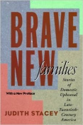 Brave New Families