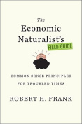 The Economic Naturalist's Field Guide