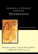 Assessing and Treating Late-life Depression