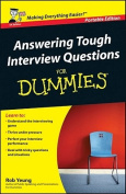 Answering Tough Interview Questions for Dummies