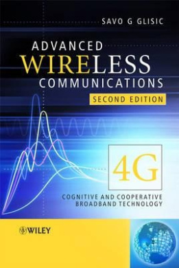 Advanced Wireless Communications: 4G Cognitive and Cooperative Broadband Technologies