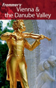 Vienna and the Danube Valley