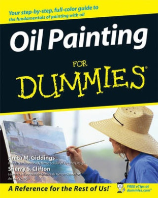 Oil Painting for Dummies (For Dummies S.)