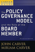 A Policy Governance Model and the Role of the Board Member