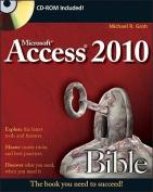 Access 2010 Bible (Bible)