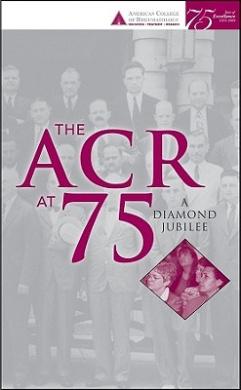 Arthritis and Rheumatology: American College of Rheumatology 75th Anniversary Reader