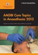 AAGBI Core Topics in Anaesthesia