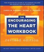The Encouraging the Heart Workbook (J-B Leadership Challenge