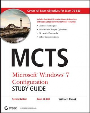 Mcts: Microsoft Windows 7 Configuration Study GUI De, Second Edition (Exam 70-680)