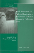 Adult Education in Libraries, Museums, Parks, and Zoos