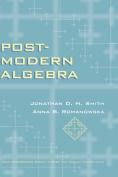 Post-modern Algebra (Pure and Applied Mathematics