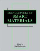 Encyclopedia of Smart Materials, 2 Volume Set