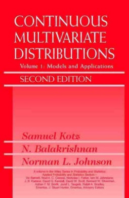 Continuous Multivariate Distributions: Models and Applications (Wiley Series in Probability & Statistics: Applied Probability & Statistics Section)