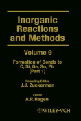 Inorganic Reactions and Methods, the Formation of Bonds to C, Si, GE, Sn, PB