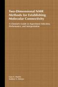 Two-Dimensional NMR Methods for Establishing Molecular Connectivity