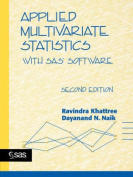 Applied Multivariate Statistics with SAS Software,