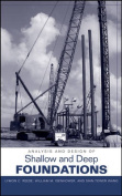 Analysis and Design of Shallow and Deep Foundations [With CDROM]