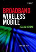 Broadband Wireless Mobile