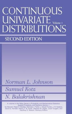 Continuous Univariate Distributions, Volume 1 (Wiley Series in Probability and Statistics)